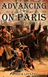 Advancing on Paris (The Immortal Vagabond Healer -Short Historical Adventures Book 1)