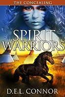 The Concealing (Spirit Warriors Book 1)