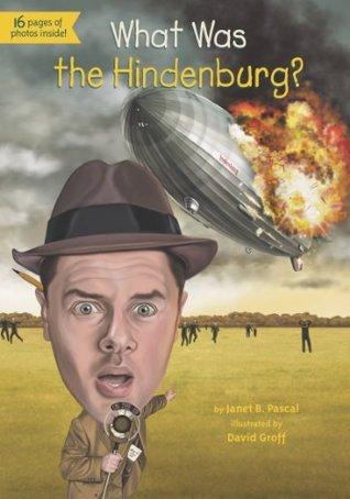 What Was the Hindenburg?
