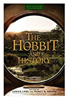 The Hobbit and History: Companion to The Hobbit: The Battle of the Five Armies (Wiley Pop Culture and History Series)