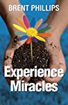 Experience Miracles: Faith Changes Everything.