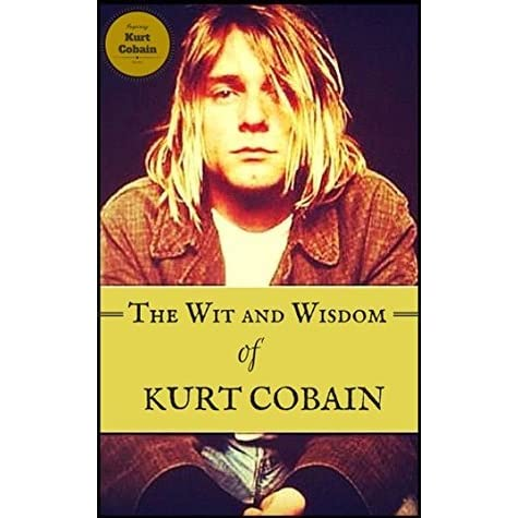 bio of kurt cobain essay Kurt cobain is part of a celebrated series of portraits elizabeth peyton painted of the cult figure in 1995 peyton collected images of kurt from newspapers, magazines, record covers and music video stills and used them as a starting point for her work.