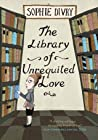 The Library of Unrequited Love by Sophie Divry