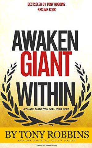 Awaken Giant Within by Tony Robbins by Allan Green
