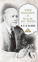 Autobiography of W.E.B. Du Bois