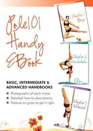 Pole 101 Handy eBook: Levels 1-3: Basic, Intermediate, Advanced