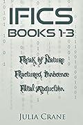 IFICS Omnibus: Books 1-3