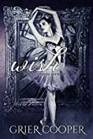 Wish (Indigo Dreams Series #1)