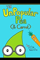 The UnPopular Pea (& Carrot)