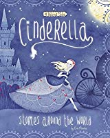 Cinderella Stories Around the World (Multicultural Fairy Tales)