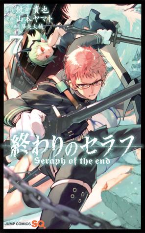 終わりのセラフ 7 [Owari no Serafu 7]