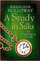 A Study in Silks (The Baskerville Affair)