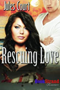 Rescuing Love