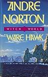 Ware Hawk by Andre Norton