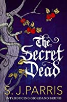 The Secret Dead: A Novella (Giordano Bruno, 0.5)