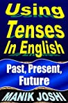Using Tenses in E...
