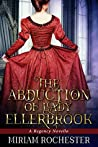 The Abduction of Lady Ellerbrook by Miriam Rochester