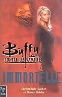 Immortelle (Buffy the Vampire Slayer: Season 3)
