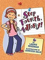Step Fourth, Mallory! (Mallory McDonald, #10)