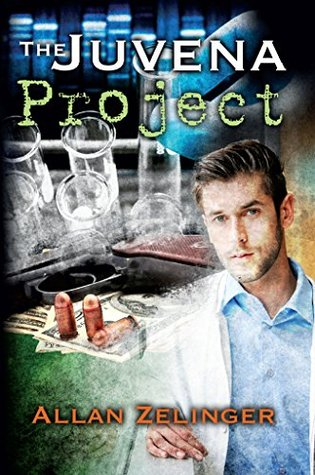 The Juvena Project: When a cure for aging is discovered, the killing begins... (Boston Medical Thrillers Book 2)