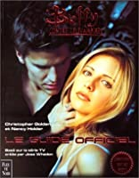 Buffy contre les vampires : Le Guide officiel, Volume 1
