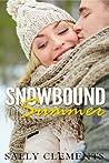 Snowbound Summer (The Logan Series, #3)