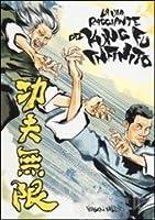 La via raggiante del kung-fu infinito