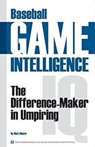 Baseball Game Intelligence: The Difference Maker in Umpiring
