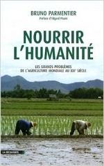 Nourrir l'humanité by Bruno Parmentier
