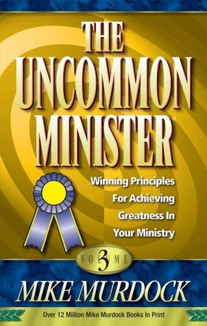 The Uncommon Minister Volume 3 - Mike Murdock