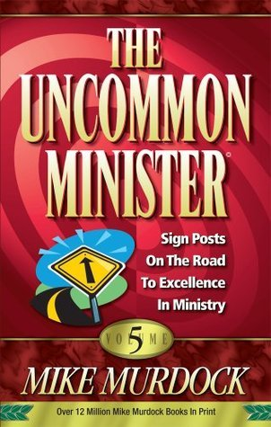 The Uncommon Minister Volume 5 - Mike Murdock