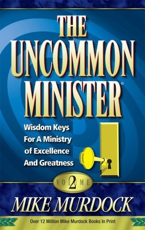 The Uncommon Minister Volume 2 - Mike Murdock