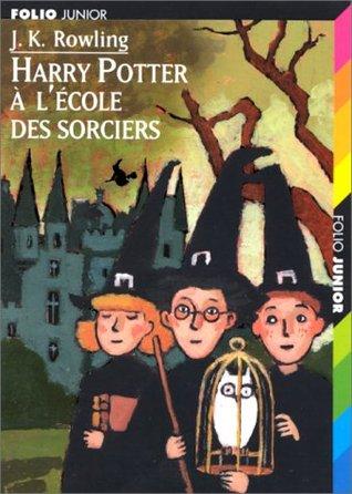 Harry Potter à l'école des sorciers (Harry Potter, #1)