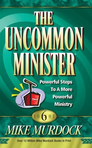 The Uncommon Minister Volume 6 - Mike Murdock