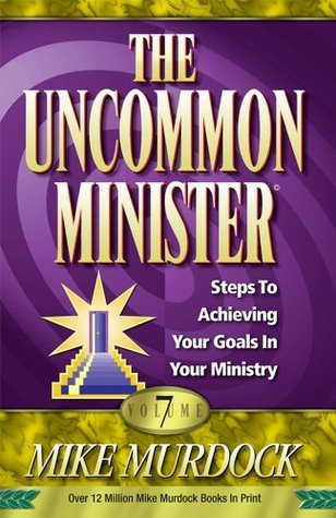 The Uncommon Minister Volume 7 - Mike Murdock