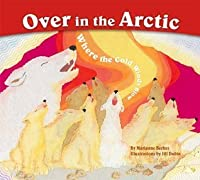 Over in the Arctic: Where the Cold Winds Blow