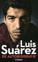 Luis Suárez - De Autobiografie