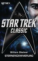 Star Trek - Classic: Sternendämmerung: Roman