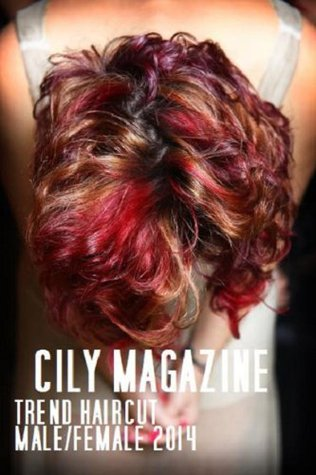CILY MAGAZINE: TREND HAIRCUT AND COLOR MEN/WOMAN SPRING - SUMMER 2014 moda tagli di capelli e colori uomo e donna primavera estate 2014