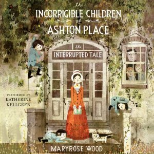 Download The Interrupted Tale The Incorrigible Children Of Ashton Place 4 By Maryrose Wood