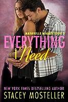 Everything I Need (Nashville Nights #3)
