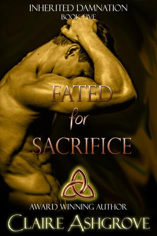 Fated for Sacrifice (Inherited Damnation, #5)