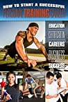 How to Start a Successful Personal Training Career