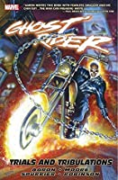 Ghost Rider Vol. 3: Trials and Tribulations