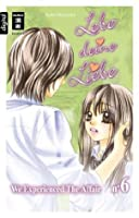 Lebe deine Liebe 06: We experienced the Affair