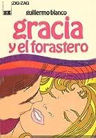 Gracia y El Forastero