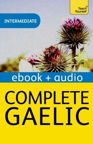 Complete Gaelic (Teach Yourself Audio eBooks)