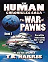 The War of Pawns (The Human Chronicles, #3)