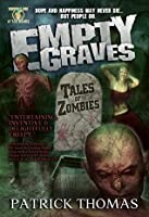 Empty Graves: Tales of Zombies: a Murphy's Lore After Hours collection