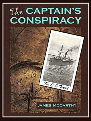 The Captain's Conspiracy: Seafaring Historical Fiction